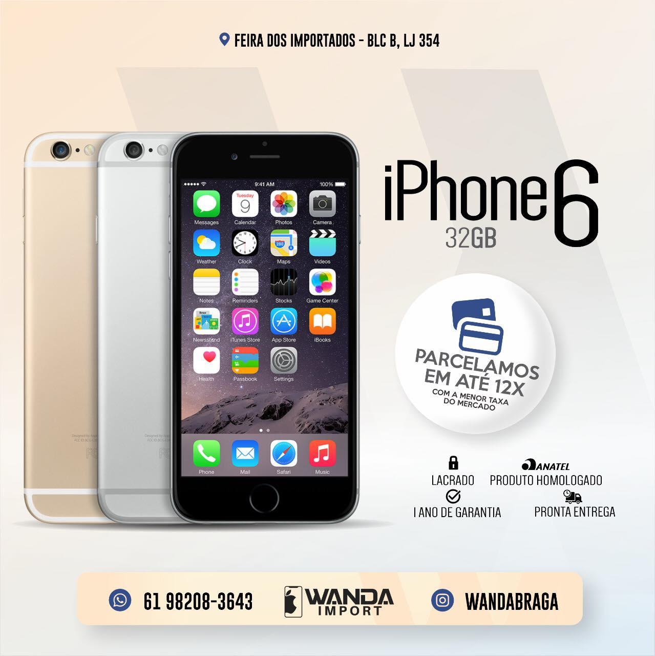 73b9f0685 iPhone 6 32GB - Feira dos Importados de Brasília - Sia - A Loja Virtual